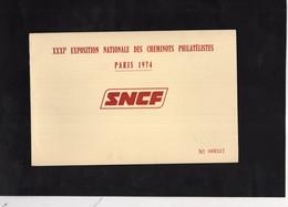 SNCF - XXXI è Exposition Nationale Des Cheminots Philatélistes - PARIS 1974 - N° 000317 - YT 1511 - Bahnpost