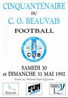 Programme Du Cinquantenaire Du Club Olympique Beauvaisien Football 1992 - Programma's