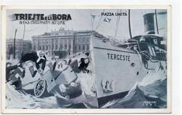 TRIESTE E LA BORA - A 143 Chilometri All'ora - PIAZZA UNITA' - VIAGGIATA - Trieste (Triest)