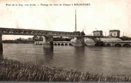 PONT DE LA CEP RIVE DROITE PASSAGE DU TRAIN DU CHAPUS A ROCHEFORT - Rochefort