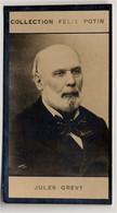 Collection Felix Potin - 1898 - REAL PHOTO - Jules Grévy, Président De La République Française - Félix Potin