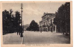 VICENZA - VIALE STAZIONE E TEATRO VERDI - VIAGGIATA - Vicenza
