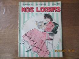 NOS LOISIRS N°18 DU 3 MAI 1908 - 1900 - 1949