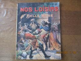 NOS LOISIRS N°19 DU 10 MAI 1908 - 1900 - 1949