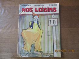 NOS LOISIRS N°20 DU 17 MAI 1908 - 1900 - 1949