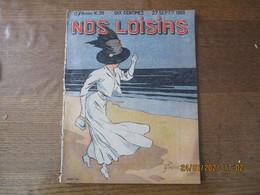 NOS LOISIRS N°39 DU 27 SEPTEMBRE 1908 - 1900 - 1949