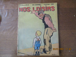 NOS LOISIRS N°41 DU 11 OCTOBRE 1908 - 1900 - 1949