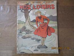 NOS LOISIRS N°43 DU 25 OCTOBRE 1908 - 1900 - 1949