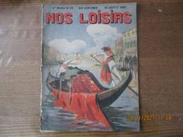 NOS LOISIRS N°39 DU 26 SEPTEMBRE 1909 - 1900 - 1949