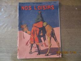 NOS LOISIRS N°47 DU 21 NOVEMBRE 1909 - 1900 - 1949