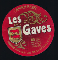 Etiquette Fromage Camembert Les Gaves 45%mg  Fabriqué Par La Laiterie Des Gaves  Audaux 64 Pyrennée Atlantique Vaches - Formaggio