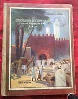 Programme 1938 Livre De GÉOGRAPHIE✔️Enseignement Scolaire Vintage Photos-Cartes-☛France-Colonies Françaises Monde - Géographie