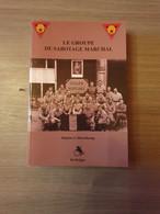 (1940-1945 VERZET NAMEN) (1940-1945 RESISTANCE NAMUR) Le Groupe De Sabotage Marchal. - Oorlog 1939-45