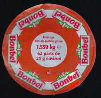Etiquette Fromage Bonbel  45%mg 1,550kg 62 Parts De 25g Fromagerie Bel Fabriqué En Lorraine Meuse  Emb 55119 - Cheese