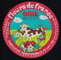 Etiquette Fromage Brie Fleurs De France 45%mg 2,400kg  Fabriqué En Lorraine Meuse 55R Martin Collet Rosnes Vaches Fleurs - Formaggio