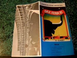 Vieux Papier Programme 1981 Tauromachie Dax-feria 81 Programme Officiel 14-19 Août - Programma's