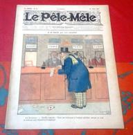 Le Pêle Mêle N°13 Mars 1911 A La Poste Luc Leguey Dessin Georges Omry  Rivalta Maurice Motet Concours Des Célébrités - 1900 - 1949