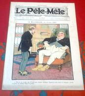 Le Pêle Mêle N°10 Mars 1906 Le Milliardaire Georges Omry Dessins Benjamin Rabier Valverane - 1900 - 1949
