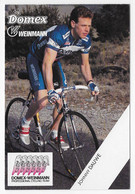CARTE CYCLISME JOHNY DAUWE TEAM DOMEX 1989 - Ciclismo