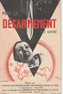 """"""" Pour Le Désarmement Des Nations"""". (Comité D'Action Pour La S.D.N. -Société Des Nations -Genève.) - Satirisch"""