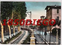 CAVE - VIA PIO XII GIA VIALE DELLA C??.A  F/GRANDE  VIAGGIATA 1955 - Ohne Zuordnung