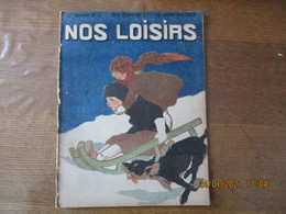 NOS LOISIRS N° 3 DU 16 JANVIER 1910 - 1900 - 1949