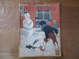 NOS LOISIRS N° 6 DU 6 FEVRIER 1910 - 1900 - 1949