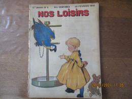 NOS LOISIRS N° 8 DU 20 FEVRIER 1910 - 1900 - 1949