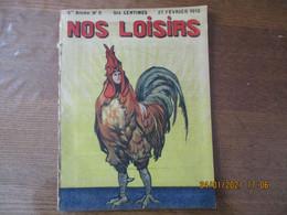 NOS LOISIRS N° 9 DU 27 FEVRIER 1910 - 1900 - 1949
