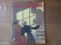 NOS LOISIRS N°14 DU 3 AVRIL 1910 - 1900 - 1949