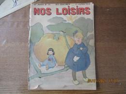 NOS LOISIRS N°16 DU 17 AVRIL 1910 - 1900 - 1949