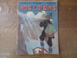 NOS LOISIRS N°23 DU 5 JUIN 1910 - 1900 - 1949