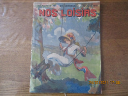 NOS LOISIRS N°25 DU 19 JUIN 1910 - 1900 - 1949