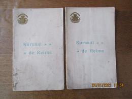 KURSAAL DE REIMS 2 PROGRAMMES GRAND SPECTACLE VARIE,ET L'ORCHESTRE DE TZIGANES NNELLI TOUS LES SOIRS A L'AMERICAN BAR - Programma's