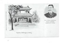 CHINE LEGATION D ALLEMAGNE A PEKING  (PEKIN) M LE BARON DE KETTELER - China