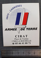Autocollant - Sticker Adhésif Vintage - Années 2000 - Armée De Terre CIRAT La Rochelle - Stickers