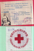 Guerre 1939-45 CROIX-ROUGE FRANÇAISE Carte De Secouriste 1944 Lucienne JOUBELLE Et Centre De Brassard 8 X 8 Cm N° 52679 - Rode Kruis