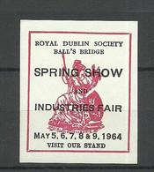 ENGLAND Great Britain 1964 Spring Show & Industries Fair Royal Dublin Society Vignette Advertising Stamp MNH - Cinderellas