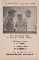 CPA Cyclisme Tour De France 1932 Les Coureurs Mazeyrat Benoit Faure Et Luigi Barral Sur Bicyclettes Chemineau Wolber PUB - Cycling