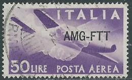 1949-52 TRIESTE A USATO POSTA AEREA DEMOCRATICA 50 LIRE - CZ34-6 - Correo Aéreo