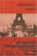 Le Linceul Du Vieux Monde De Sébastien Rutès (2008) - Esotérisme