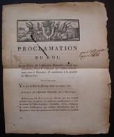 1790 Proclamation Du Roi, Décret Relatif Aux Citadelles Forts Et Châteaux, Notamment La Citadelle De Montpellier - Decretos & Leyes