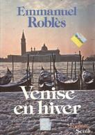 Venise En Hiver De Emmanuel Roblès (1981) - Altri