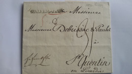 LAC Avec Marque D'entrée D'ALLEMAGNE écrite De Leipzig Le 10/12/1790 Pour St Quentin - TM 31 - 3 Photos - 1701-1800: Precursori XVIII