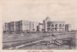 EGYPTE . HELIOPOLIS . Palace Hotel - Other