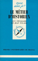 Le Métier D'historien De Jean Thuillier (1991) - Geschichte