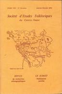 Société D'études Folkloriques Du Centre-Ouest Tome VIII : 1re Livraison De Collectif (1974) - Unclassified