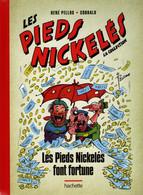 Les Pieds Nickelés Font Fortune - Pieds Nickelés, Les