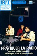 Bibliothèque De Travail Supplément N°499 Au N°909 : Pratiquer La Radio De Collectif (1987) - Ohne Zuordnung