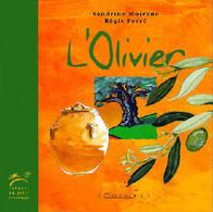 L'olivier De Sandrine Moirenc (1998) - Natur